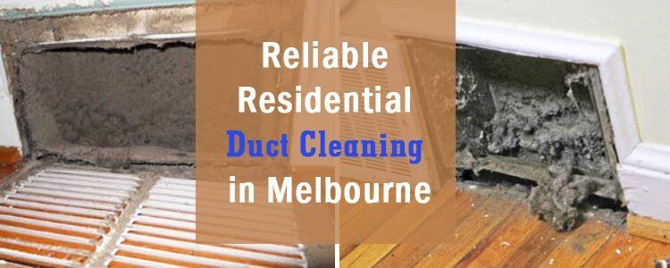 Residential Duct Cleaning Melbourne