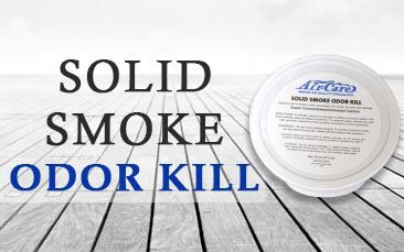 Solid Smoke Odor Kill