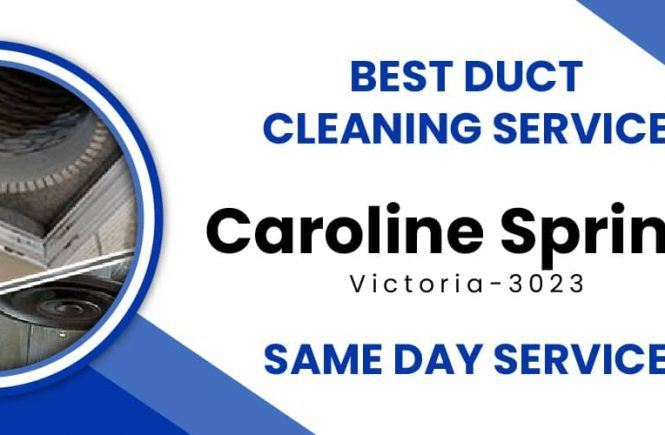 Duct Cleaning Caroline Springs