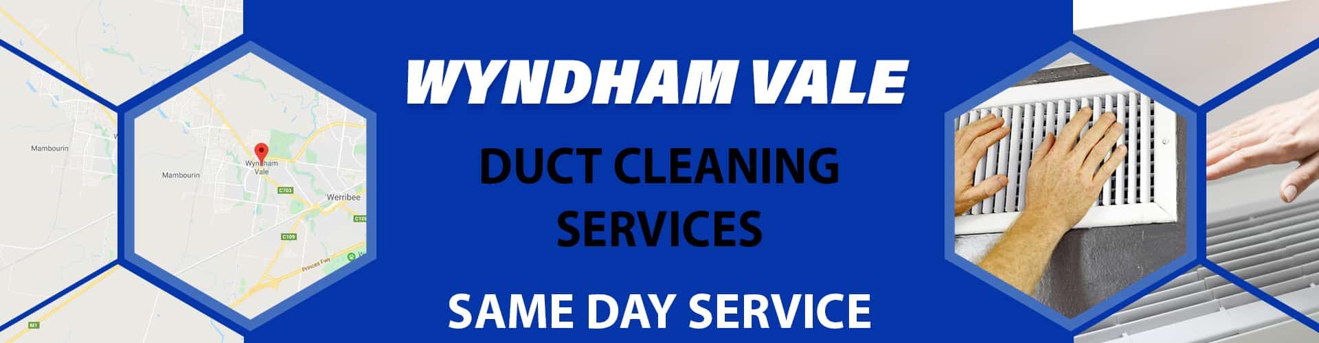 Duct Cleaning Wyndham Vale