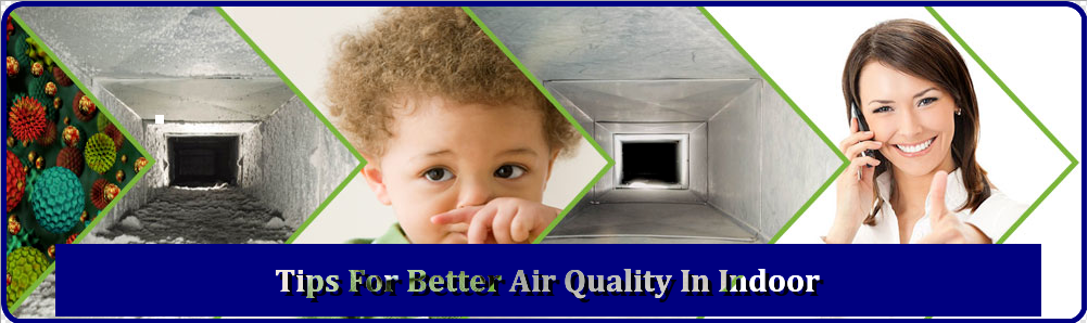 Tips For Better Air Quality In Indoor